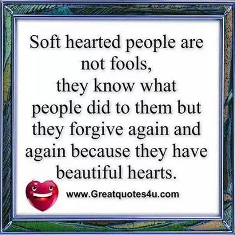soft hearted