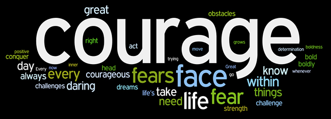 courage is not